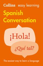 Easy Learning Spanish Conversation Paperback  by Collins Dictionaries