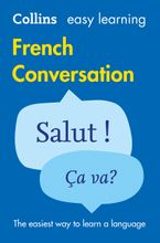 Easy Learning French Conversation Paperback  by Collins Dictionaries
