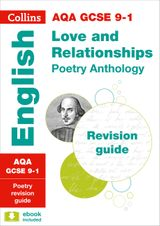 Collins GCSE Revision and Practice - New Curriculum – AQA GCSE Poetry Anthology: Love and Relationships Revision Guide