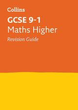 GCSE Maths Higher Revision Guide (Collins GCSE 9-1 Revision)