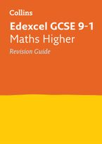 Edexcel GCSE 9-1 Maths Higher Revision Guide (Collins GCSE 9-1 Revision) Paperback  by Collins GCSE