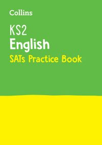ks2-english-sats-practice-workbook-for-the-2021-tests-collins-ks2-sats-practice
