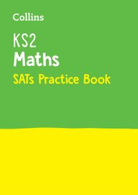 ks2-maths-sats-practice-workbook-for-the-2021-tests-collins-ks2-sats-practice