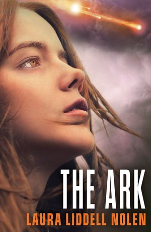 The Ark (The Ark Trilogy, Book 1) book image