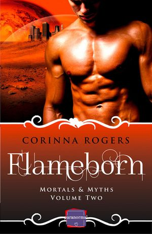 Flameborn: HarperImpulse Paranormal Romance (Mortals & Myths, Book 2) book image
