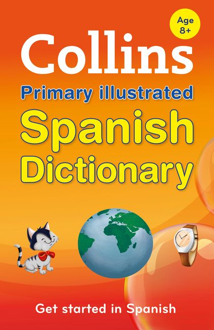 Collins Primary Illustrated Spanish Dictionary (Collins