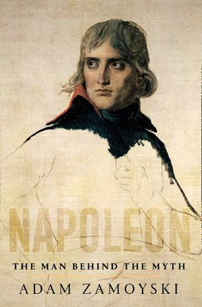 Cover image - Napoleon: The Man Behind the Myth