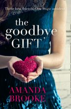 The Goodbye Gift Paperback  by Amanda Brooke