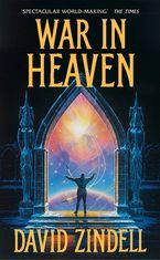 War in Heaven - David Zindell