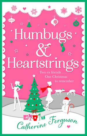 Humbugs and Heartstrings: A gorgeous festive read full of the joys of Christmas! book image