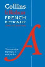 Collins Robert French Dictionary Concise edition: 240,000 translations Paperback  by Collins Dictionaries