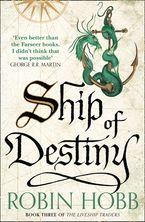 Ship of Destiny - Robin Hobb