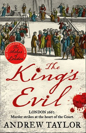 The King's Evil (James Marwood & Cat Lovett, Book 3) book image