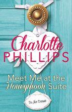 meet-me-at-the-honeymoon-suite-harperimpulse-contemporary-fiction-a-novella-do-not-disturb-book-5