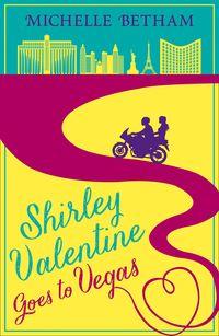 shirley-valentine-goes-to-vegas