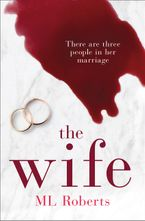 The Wife – Part One (The Wife series)