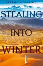 stealing-into-winter-shadow-in-the-storm-book-1