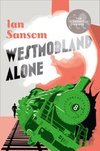 Westmorland Alone (The County Guides) Hardcover  by Ian Sansom