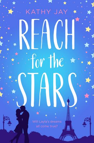 Reach for the Stars: A feel good, uplifting romantic comedy book image