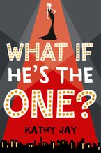 What If He's the One Paperback  by Kathy Jay