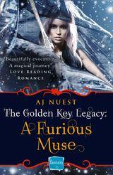 A Furious Muse: HarperImpulse Fantasy Romance (A Serial Novella) (The Golden Key Legacy, Book 1)