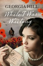 While I Was Waiting Paperback  by Georgia Hill