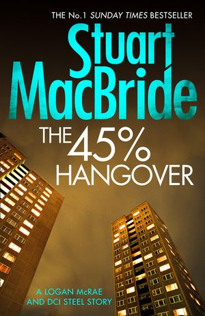 The 45% Hangover [A Logan and Steel novella] book image