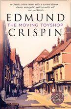 The Moving Toyshop (A Gervase Fen Mystery) Paperback  by Edmund Crispin