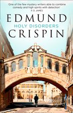Holy Disorders (A Gervase Fen Mystery) Paperback  by Edmund Crispin