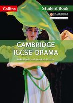 Cambridge IGCSE™ Drama Student's Book (Collins Cambridge IGCSE™)