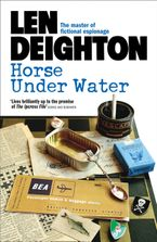 Horse Under Water Paperback  by Len Deighton