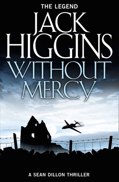 Sean Dillon Series (13) - Without Mercy