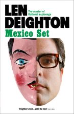 Mexico Set Paperback  by Len Deighton