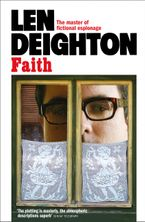 Faith Paperback  by Len Deighton