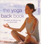 the-yoga-back-book-the-gentle-yet-effective-way-to-spinal-health