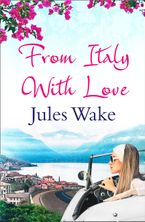 From Italy With Love Paperback  by Jules Wake