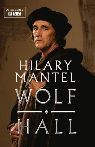 Wolf Hall [TV Tie-in Edition]