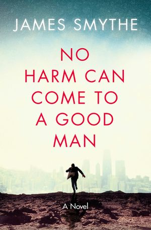 No Harm Can Come to a Good Man book image
