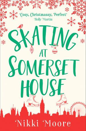 Skating at Somerset House (A Christmas Short Story): Love London Series book image