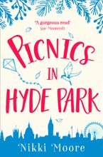 Picnics in Hyde Park (Love London Series) Paperback  by Nikki Moore