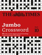 The Times 2 Jumbo Crossword Book 10: 60 large general-knowledge crossword puzzles (The Times Crosswords) Paperback  by The Times Mind Games