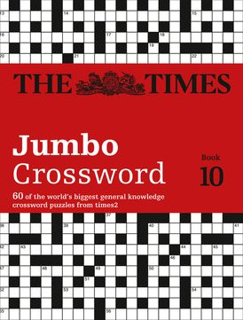 The Times 2 Jumbo Crossword Book 10: 60 large general-knowledge crossword puzzles (The Times Crosswords)