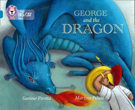 George and the Dragon: Band 13/Topaz (Collins Big Cat)
