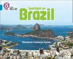Spotlight on Brazil: Band 13/Topaz (Collins Big Cat) Paperback  by Charlotte Coleman-Smith
