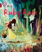 Ruby-Rose: Band 14/Ruby (Collins Big Cat)