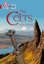 The Celts: Band 14/Ruby (Collins Big Cat) Paperback  by Sean Callery