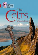 The Celts: Band 14/Ruby (Collins Big Cat)