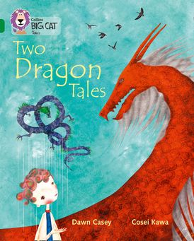 Tales of Two Dragons: Band 15/Emerald (Collins Big Cat)