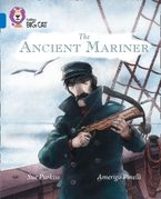 The Ancient Mariner: Band 16/Sapphire (Collins Big Cat) Paperback  by Sue Purkiss