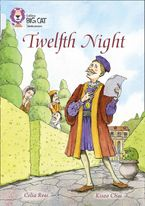 Twelfth Night: Band 17/Diamond (Collins Big Cat) Paperback  by Celia Rees